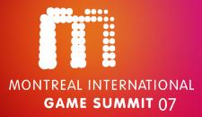 Montreal International Game Summit 07